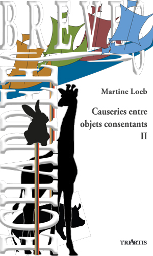 Causeries entre objets consentants II