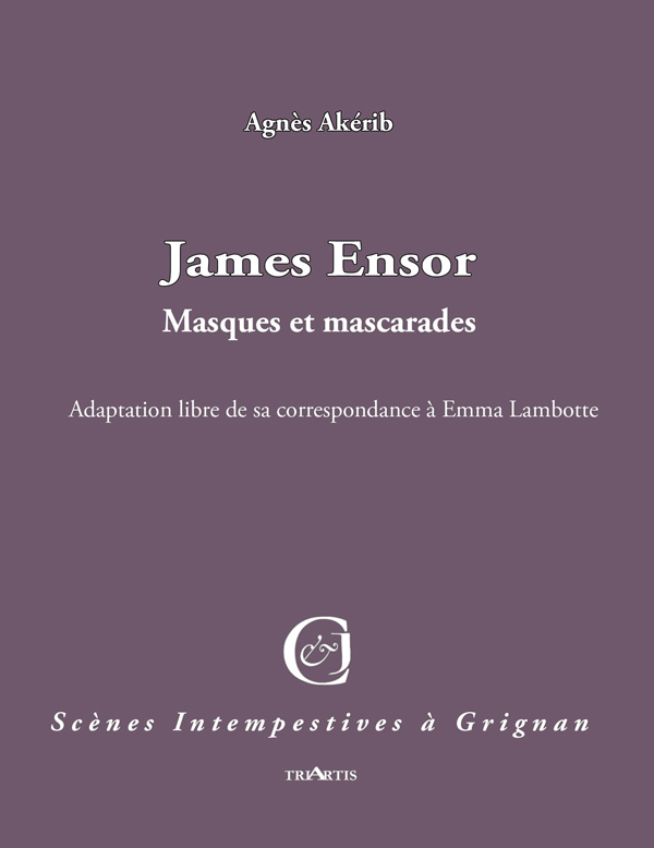 James Ensor, masques et mascarades